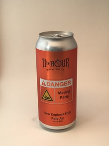 **LOCAL** Eleventh Hour - Danger Moving Parts (16oz can)